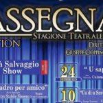 """Spettacolo. Riparte """"RASSEGNAti"""" al Teatro San Francesco di Favara con Sasà Salvaggio"""