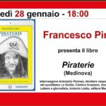 """Cultura. Lunedì 28 gennaio alla Feltrinelli di Catania la presentazione del libro """"PIRATERIE"""" di Francesco Pira"""