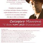 """Cultura. Questa sera al Teatro San Francesco di Favara """"Calogero Marrone un eroe non più dimenticato"""""""