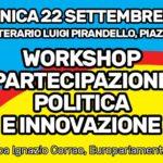 """Politica. Domenica 22 settembre ad Agrigento """"WORKSHOP PARTECIPAZIONE POLITICA E INNOVAZIONE"""" organizzato dal M5S"""