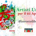 """Artisti uniti per il 25 Aprile """"l'arte, la musica e la cultura rendono omaggio al 25 Aprile"""""""