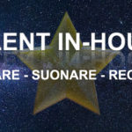 "AL VIA IL NUOVO FORMAT ""TALENT IN-HOUSE"""