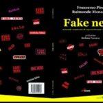 """Cultura. In libreria """"Fake news tra scienza e fantascienza"""", IL SAGGIO DI FRANCESCO PIRA E RAIMONDO MONCADA"""