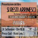 """Favara. Si presenta giovedì 24 settembre al Quid Vicolo Luna, il libro """"Si Resti Arrinesci. Come fermare l'emigrazione dalla Sicilia"""""""