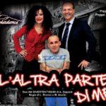 """RASSEGNAti – La Compagnia catanese """"Colatalavica"""" in scena con la commedia di Antonio Zappalà """"L'altra parte di me""""."""