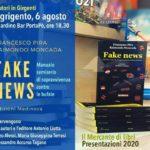"""Agrigento. Giovedì 6 agosto la presentazione del libro di Pira e Moncada """"Fake news"""" al Giardino Bar PortaPò"""