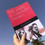 """""""Mio padre, il Colonnello Sanders"""", ecco il libro d'esordio di Silvia Nocera. Il 3 agosto la presentazione al Giardino della Kolymbetra"""